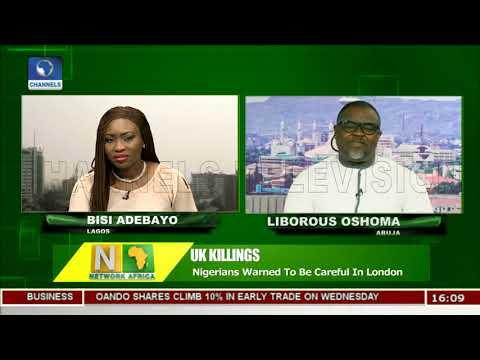 UK Killings: Nigerians Warned To Be Careful In London |Network Africa|
