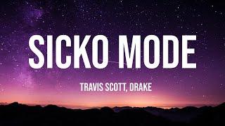 Travis Scott - SICKO MODE (1 Hour Music Lyrics) ft. Drake