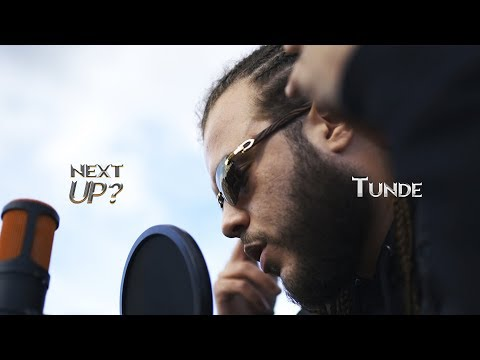 Tunde - Next Up? [S2.E4] | @MixtapeMadness