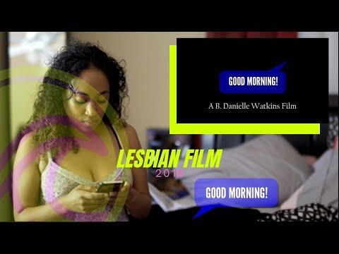 LESBIAN FILM Good Morning 2019