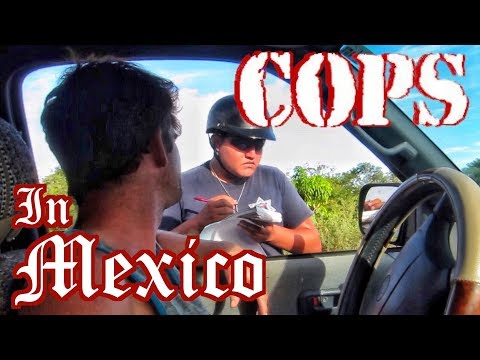 Not Bribing Cops in Mexico OVERLAND TRAVEL SAGA Ep.37