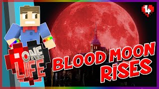 BLOOD MOON RISES | One Life SMP | Episode 4