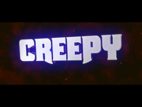 OfficialCreepy Intro -