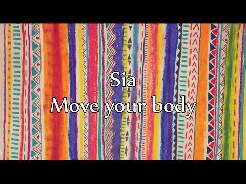 Sia - Move your body [NAPISY PL, TEKST PL]