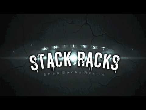 Anilyst - SnapBacks Remix