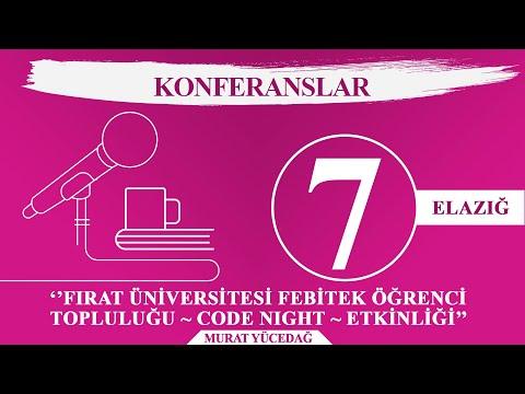 Fırat Üniversitesi Febitek Öğrenci Topluluğu Code Night Etkinliği - Elazığ