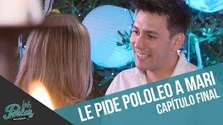 Dash Le Pide Pololeo A Mari | Capítulo Final | Los Perlas