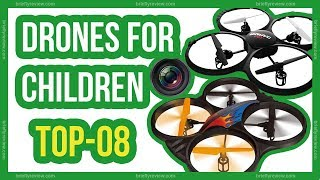 Best drones for children 2018 - Top 8 best drones for kids with camera