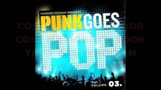 Cute Is What We Aim For - Dead and Gone (Justin Timberlake&T.I.) Punk Goes Pop Volume 3