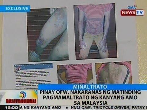 BT: Pinay OFW, nakaranas ng matinding pagmamaltrato ng kanyang amo sa Malaysia