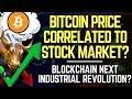 BTC Correlated To Stock Market? Crypto Benchmark Index, Crypto Industrial Revolution | Altcoin News