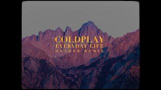 Baixar Coldplay - Everyday Life (Heyder Remix)