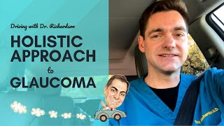 Holistic Approach to Glaucoma