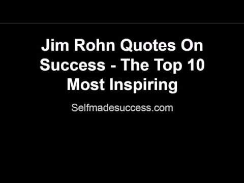 Jim Rohn Quotes On Success - The Top 10 Most Inspiring