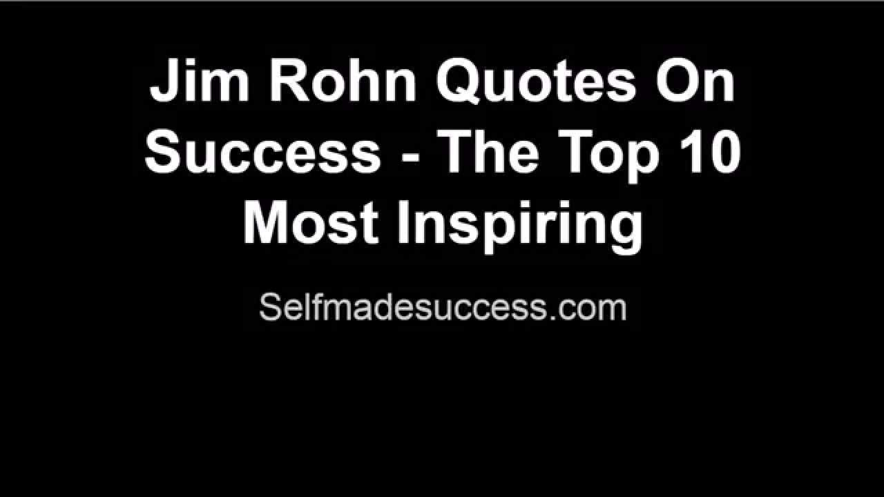 Very Inspiring Quotes About Life Jim Rohn Quotes On Success  The Top 10 Most Inspiring  Youtube
