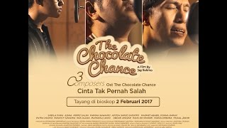 ( OST Film The Chocolate Chance ) - Cinta tak pernah salah by 3 composers MP3