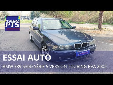 TEST - BMW 530D 193 BVA PRÉFÉRENCE PACK LUXE TOURING 2003
