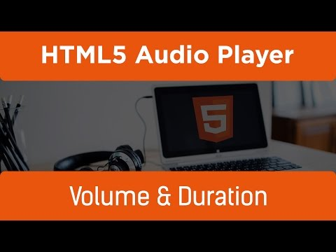 HTML5 Programming Tutorial | Learn HTML5 Audio Player - Volume and Duration