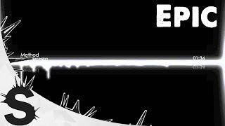 Epic Trailer Music - Method