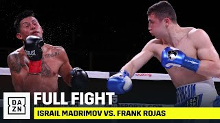 FULL FIGHT | Israil Madrimov vs. Frank Rojas