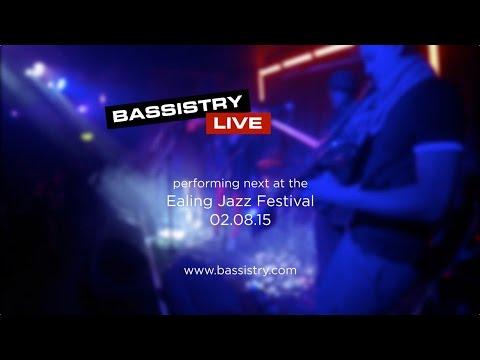 Bassistry Ealing Jazz Festival 2015 promo