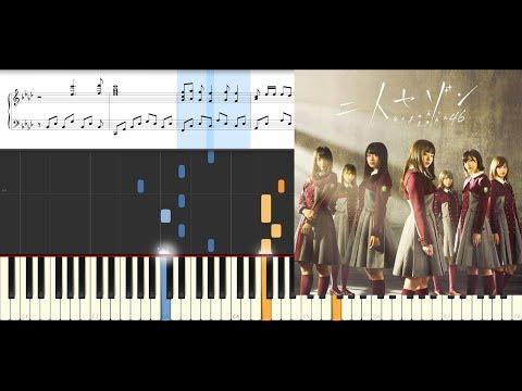 Futari Saison/Keyakizaka46/Piano(Hard)