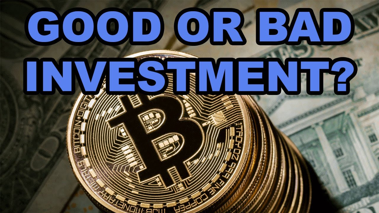 is bitcoin a good investment