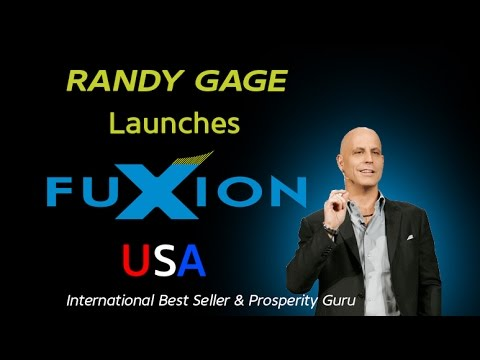Randy Gage Launches Fuxion USA Join Fuxion Now!