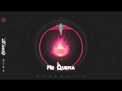 03. DrefQuila - Me Quema✨ (Prod by Dref) #GiddyUp