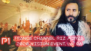 2020 Event with Trance Channel Riz Mirza 01/02/2020 P1