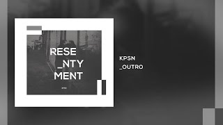 KPSN - Outro / Resentyment