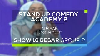 Arafah  Chat Tembok Suca 2  16 Besar Group 2