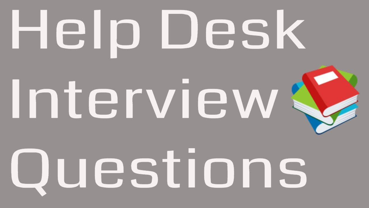 help desk it help desk support interview questions and answers in rh youtube com help desk