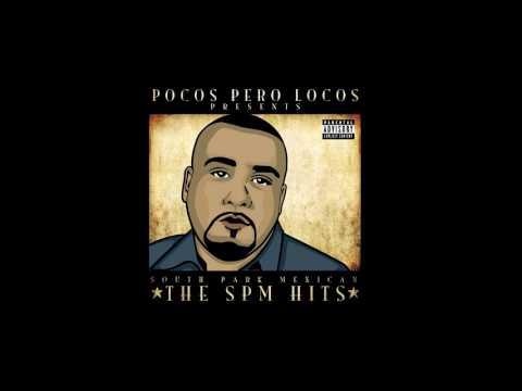 SPM - Mexican Heaven (Pocos Pero Locos Version) ft. Carolyn Rodriguez