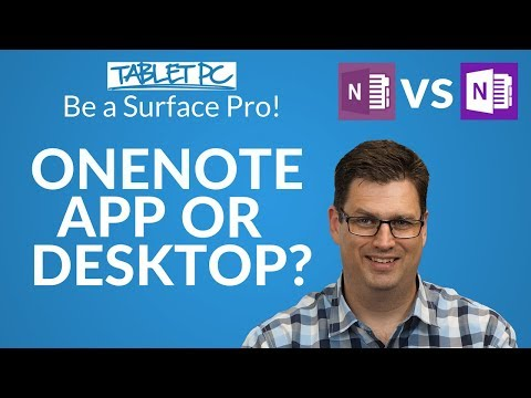 Which OneNote Should I Use? OneNote App Or Desktop?