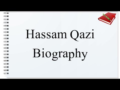 Hassam Qazi Biography