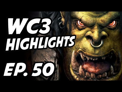 Warcraft III Daily Highlights | Ep. 50 | 恭喜, ena1337, lykingsprotv, x0202447, remindcast, gnumme