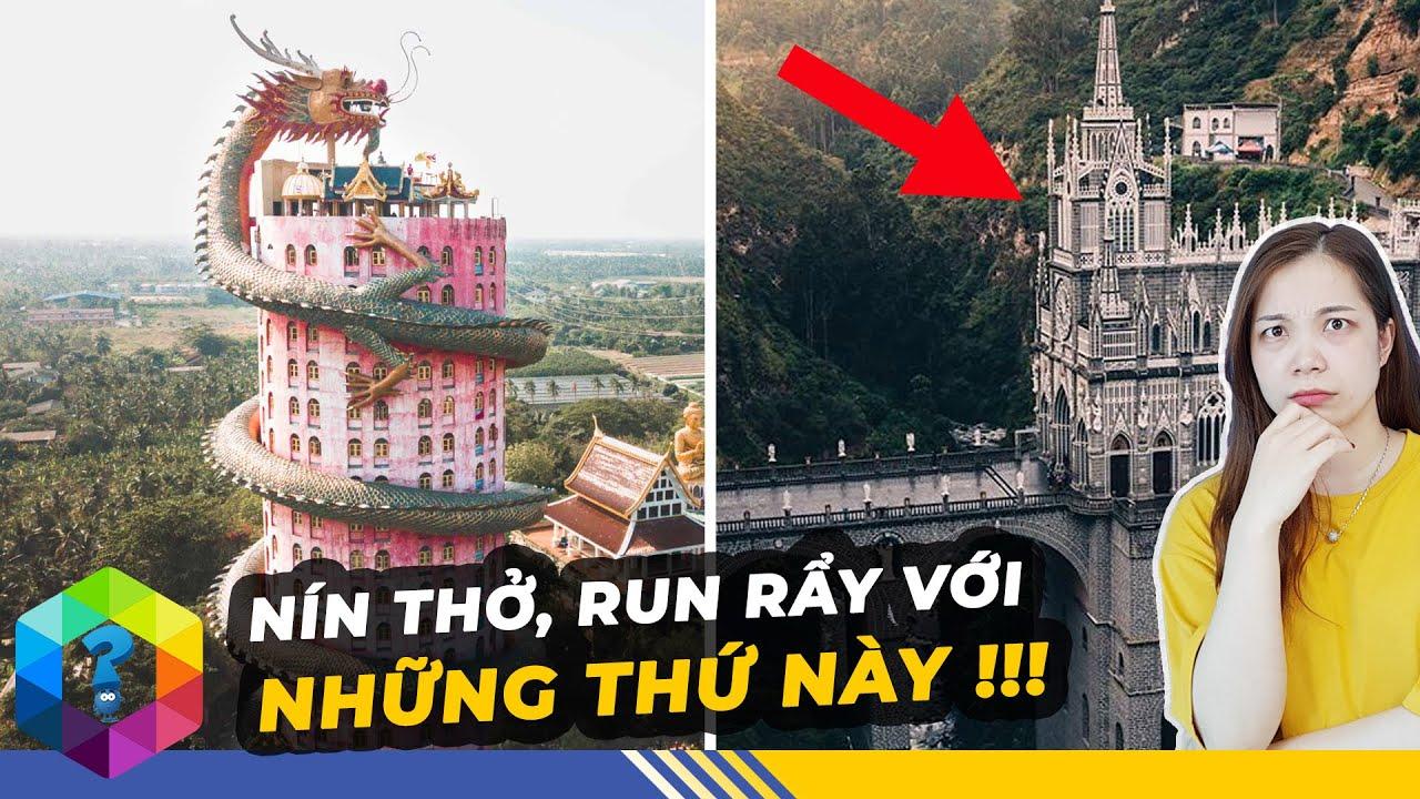 Top 10 Công Trình Tôn Giáo Kỳ Bí Và Độc Đáo Bậc Nhất Thế Giới - Việt Nam Cũng Góp Mặt