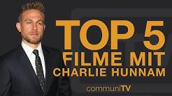 TOP 5: Charlie Hunnam Filme