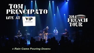"Tom PRINCIPATO live  ""Rain Came Pouring Down"" 2014 French Tour"