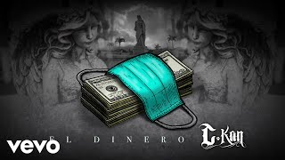 C-Kan - El Dinero (Official Video)
