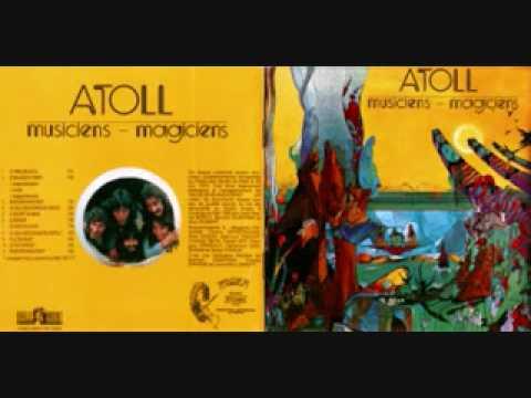 Atoll - Musiciens, Magiciens (full album)