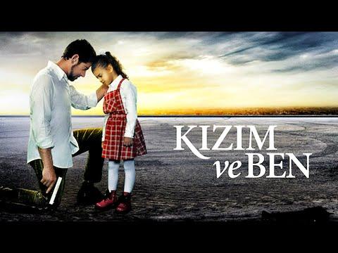 Kızım ve Ben   Türk Dram Filmi   Full Film İzle