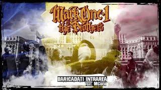 MarkOne1 &amp The Brothers - Baricadati intrarea (feat. MCoco)