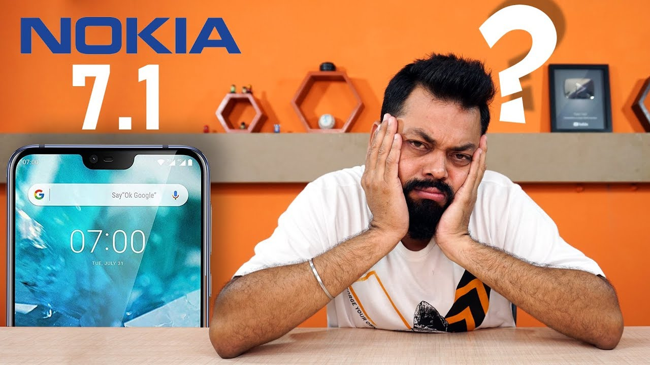 NOKIA 7.1 - I AM DISAPPOINTED... My Opinions