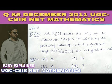 Q 85 || sec - C || December 2011 || UGC-CSIR NET MATHEMATICS