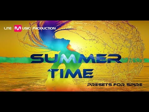 Summer Time presets for Spire