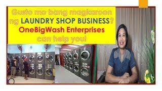 Gusto mo bang magkaroon ng LAUNDRY SHOP BUSINESS?
