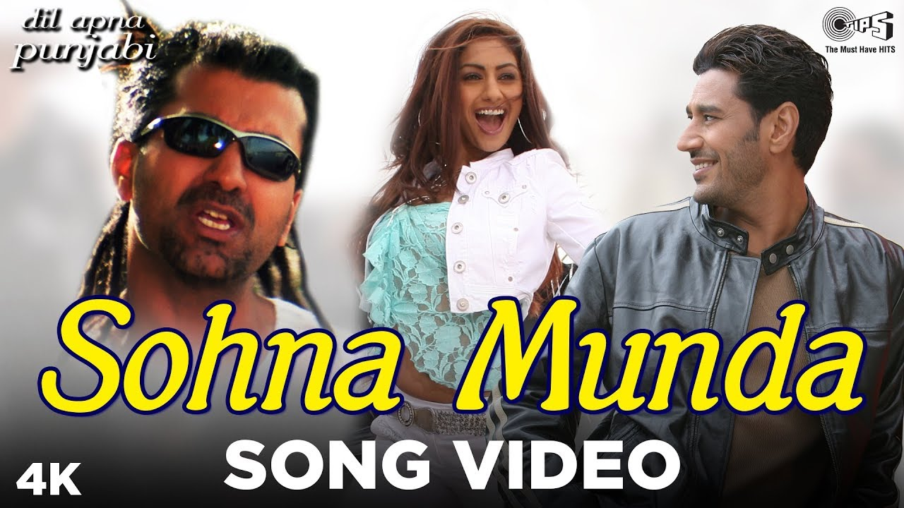 4a2f4273c Sohna Munda Song Video - Dil Apna Punjabi