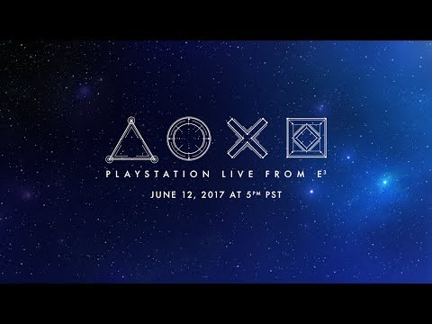 PlayStation® Live from E3 2017 featuring the Media Showcase